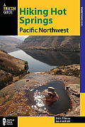 Hiking Hot Springs in the Pacific Northwest (5th Edition)