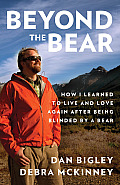 Beyond the Bear Love Loss & My Journey Out of Darkness