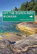 Michigan Off the Beaten Path 11th Edition