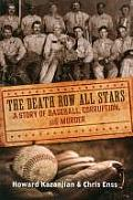 Death Row All Stars a Story of Baseball Corruption & Murder