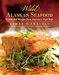 Wild Alaskan Seafood Celebrated Recipes From Americas Top Chefs