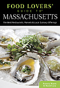 Food Lovers Guide to Massachusetts 3rd Edition