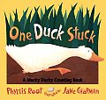 One Duck Stuck A Mucky Ducky Counting Book