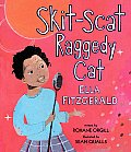 Skit Scat Raggedy Cat Ella Fitzgerald