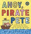 Ahoy Pirate Pete