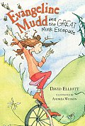 Evangeline Mudd & the Great Mink Escapade
