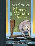 Mercy Watson 03 Fights Crime