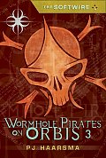 Softwire 03 Wormhole Pirates On Orbis