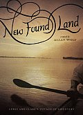 New Found Land Lewis & Clarks Voyage of Discovery