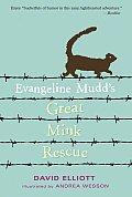 Evangeline Mudds Great Mink Rescue