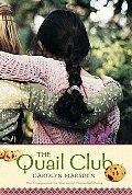 Quail Club