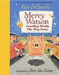 Mercy Watson 06 Something Wonky This Way Comes