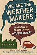 We Are The Weather Makers The History