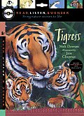 Tigress with Audio, Peggable: Read, Listen, & Wonder [With CD]