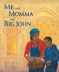 Me & Momma & Big John