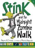 Stink 07 & the Midnight Zombie Walk