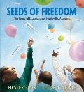 Seeds of Freedom The Peaceful Integration of Huntsville Alabama
