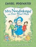 Mrs. Noodlekugel and Four Blind Mice