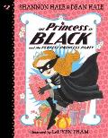 Princess in Black 02 & the Perfect Princess Party