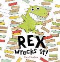 Rex Wrecks It