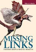 Missing Links: Evolutionary Concepts and Transitions Through Time||||OTR POD- MISSING LINKS: EVOLUTIONARY CONC & TRANS THROUGH TI