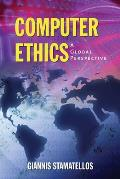 Computer Ethics A Global Perspective
