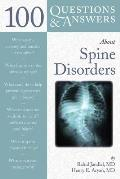 100 Q&as about Spine Disorders