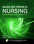 Issues & Trends In Nursing Essential Knowledge For Today & Tomorrow