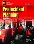 Preincident Planning||||PREINCIDENT PLANNING 3E