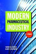 Modern Pharmaceutical Industry: A Primer: A Primer