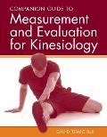 Companion Guide to Measurement and Evaluation for Kinesiology||||POD- COMPANION GDE TO MEASUREMENT AND EVALUATION FOR KINESIO