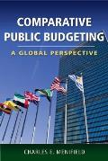 Comparative Public Budgeting: A Global Perspective: A Global Perspective