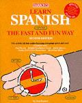 Learn Spanish The Fast & Fun Way 2nd Edition