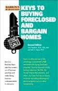 Keys To Buying Foreclosed & Bargain 2nd Edition