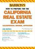 How to Prepare for the California Real Estate Exam: Salesperson, Broker, Appraiser