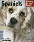 Complete Pet Owner's Manual||||Spaniels