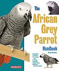 African Grey Parrot Handbook