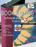 Decorative Techniques Series||||Bookbinding Techniques and Projects