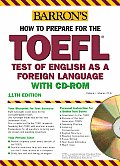 How To Prepare For The Toefl 11th Edition Cdrom