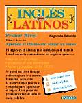 Ingles Para Latinos Level 1 with Compact Disc 2nd Edition