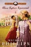 Miss Katies Rosewood LARGE PRINT