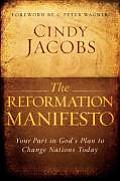 Reformation Manifesto Your Part in Gods Plan to Change Nations Today