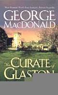 Curate Of Glaston Three Dramatic Novels