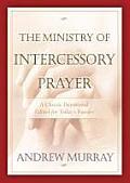 The Ministry of Intercessory Prayer