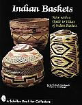 Indian Baskets 2nd Edition