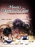 Mauzys Depression Glass A Photographic Reference with Prices