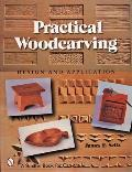 Practical Woodcarving: Design and Application