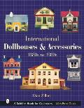 International Dollhouses & Accessories 1880s to 1980s
