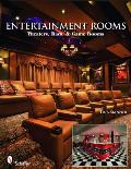 Entertainment Rooms: Home Theaters, Bars, & Game Rooms