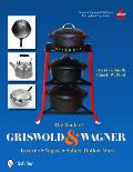 Book of Griswold & Wagner Favorite Wapak Sidney Hollow Ware Revised & Expanded 5th Edition